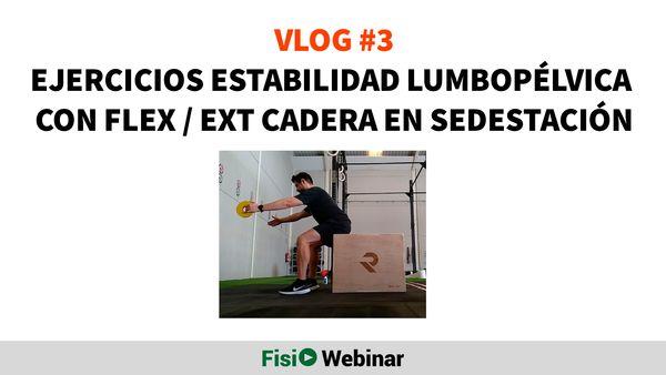 Estabilidad lumbopélvica con movilidad cadera sedestacion